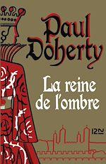 Download this eBook La Reine de l'ombre