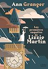 Télécharger le livre :  Les premières enquêtes de Lizzie Martin