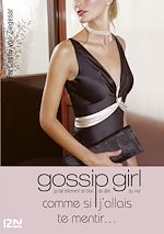 Télécharger cet ebook : Gossip Girl T10