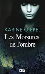 Download this eBook Les Morsures de l'ombre