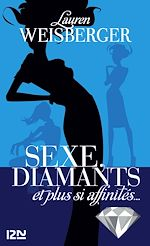 Download this eBook Sexe, diamants et plus si affinités...