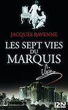 Télécharger le livre :  Les Sept Vies du Marquis de Sade