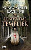 Télécharger le livre :  Le septième Templier : 4 chapitres offerts !