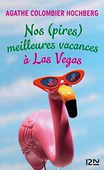 Download this eBook Nos (pires) meilleures vacances à Las Vegas