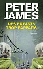 Download this eBook Des enfants trop parfaits