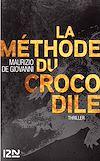 Télécharger le livre :  La méthode du crocodile