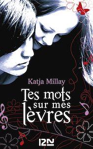 Téléchargez le livre :  Tes mots sur mes lèvres