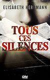 Télécharger le livre : Tous ces silences