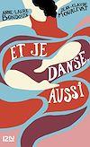 Télécharger le livre :  Et je danse, aussi