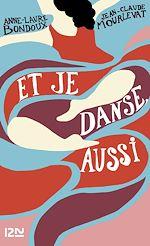 Download this eBook Et je danse, aussi