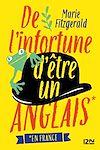 Télécharger le livre :  De l'infortune d'être un Anglais (en France)