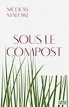 Télécharger le livre :  Sous le compost