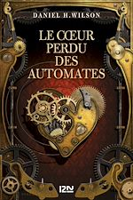 Download this eBook Le Cœur perdu des automates