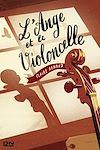 Télécharger le livre :  L'ange et le violoncelle