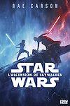 Télécharger le livre :  Star Wars Episode IX - L'Ascension de Skywalker