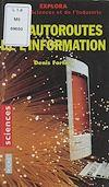 Télécharger le livre :  Les autoroutes de l'information