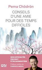 Download this eBook Conseils d'une amie pour des temps difficiles