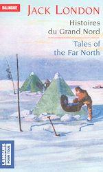 Download this eBook Bilingue français-anglais : Histoires du Grand Nord