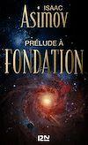 Télécharger le livre :  Prélude à Fondation