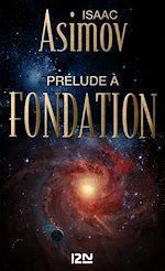 Télécharger cet ebook : Prélude à Fondation
