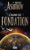 Télécharger le livre :  L'aube de Fondation