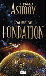 Download this eBook L'aube de Fondation
