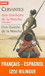 Download this eBook Bilingue français-espagnol : Don Quichotte de la Manche (extraits) - Don Quijote de la Mancha