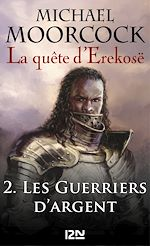 Download this eBook La quête d'Erekosë - tome 2