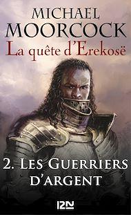 Téléchargez le livre :  La quête d'Erekosë - tome 2