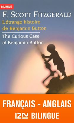 Download the eBook: Bilingue français-anglais : L'étrange histoire de Benjamin Button - The Curious Case of Benjamin Button