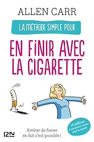 Téléchargez le livre :  La méthode simple pour en finir avec la cigarette