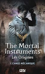 Télécharger cet ebook : The Mortal Instruments, Les origines - tome 1