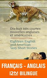 Download this eBook Bilingue français-anglais : 18 English and American Very Short Stories - 18 très courtes nouvelles anglaises et américaines
