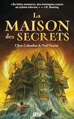 Download this eBook La Maison des secrets - tome 01