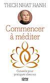 Télécharger le livre :  Commencer à méditer