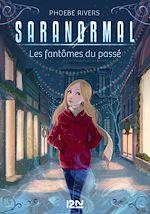 Download this eBook Saranormal - tome 04 : Les fantômes du passé