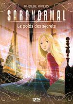 Download this eBook Saranormal - tome 06 : Le poids des secrets