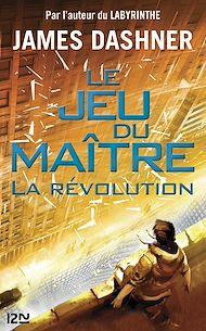 Téléchargez le livre :  Le Jeu du maître - tome 2 : La révolution