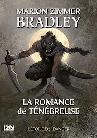 Téléchargez le livre :  La Romance de Ténébreuse - tome 12