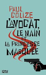 Download this eBook L'avocat, le nain et la princesse masquée