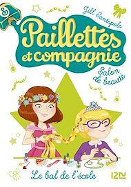 Téléchargez le livre :  Paillettes et compagnie - tome 3 : Le bal de l'école