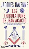 Télécharger le livre :  Les Tribulations de Jean Acacio