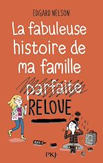 Download this eBook La fabuleuse histoire de ma famille relou