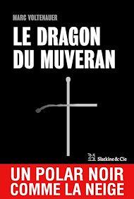 Téléchargez le livre :  Le Dragon du Muveran