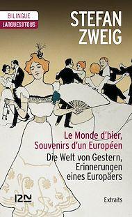 Téléchargez le livre :  Bilingue - Le Monde d'hier (extraits)