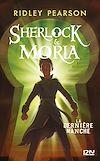 Télécharger le livre :  Sherlock et Moria - tome 03 : La Dernière manche