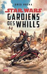 Téléchargez le livre :  Star Wars - A Rogue One Story : Guardians of the Whills