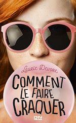 Download this eBook Comment le faire craquer