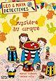 Télécharger le livre : Léo et Maya, détectives - tome 12 : Mystère au cirque