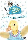 Télécharger le livre :  Docteur Kitty Cat - tome 04 : En scène, Brindille !